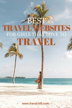 Ultimate list of booking platforms that will save you money - best travel websites for female travelers