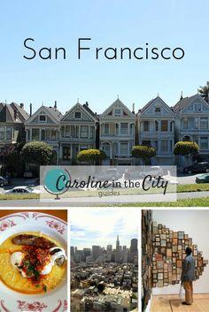Caroline in the City Guide to San Francisco - Caroline in the City Travel Blog