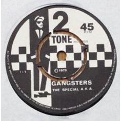 """7"""" 45RPM Gangsters/The Selector by The Specials A.K.A./The Selector from Two-Tone Records (TT1/2)"""