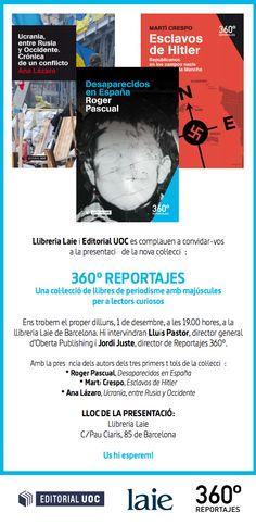 Presentación de la colección #Reportajes360 en la librería Laie de Barcelona el lunes 1 de diciembre de 2014. ¡Te esperamos!  #EditorialUOC #Laie #Barcelona #AutorUOC #periodismo