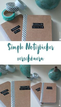DIY - embellish notebooks - small DIY gift idea - Embellish simple notebooks – DIY gift idea – DIY with masking tape - Diy Washi Tape Notebook, Diy Notebook, Notebook Design, School Book Covers, Page Decoration, Diy Back To School, Diy School Supplies, Lettering Tutorial, Diy Presents
