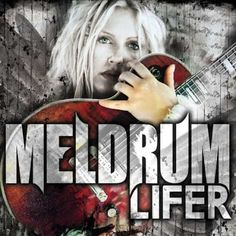 MELDRUM Announces Release Date for Long Awaited Album 'Lifer'