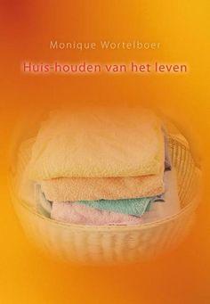 bol.com | Huis-houden van het leven, Monique Wortelboer | 9789460081705 | Boeken Bed Pillows, Pillow Cases, Household, Shadows, Pillows