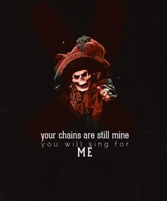Your chains are still mine