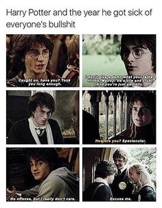 Harry Potter and the year he was tired of everyone's bullshit