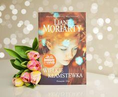 """Czytula - I'm a book lover: Liane Moriarty """"Wielkie kłamstewka"""""""