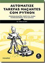 """Agenda Livre - Novatec Editora lança livro """"Automatize tarefas maçantes com Python"""""""