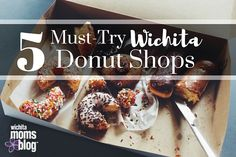Wichita is certifiably donut crazy. Here are six locally-owned Wichita donut shops you MUST try ASAP!
