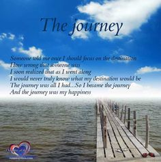 enjoy the journey as the destination is likely to change..
