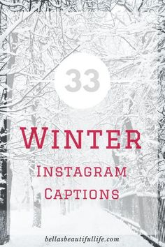 33 Winter Instagram Captions || Blogmas #8 – Bella's Beautiful Life