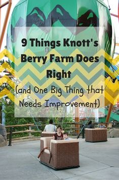 9 Things Knott's Berry Farm Does Right and One Big Thing that Needs Improvement