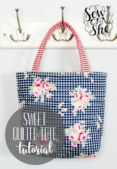 Sweet Quilted Tote {free sewing tutorial} — SewCanShe | Free Daily Sewing Tutorials