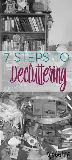 Decluttering, though it may seem overwhelming at first, can be such a freeing activity. Here are 7 steps to decluttering your home.