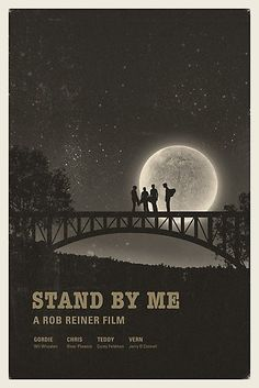 Stand By Me - Alternative Movie Poster, River Phoenix, Corey Feldman, Ben E King Iconic Movies, Old Movies, Vintage Movies, Vintage Movie Posters, Iconic Movie Posters, Indie Movies, Movie Poster Art, Poster Wall, Photo Wall Collage