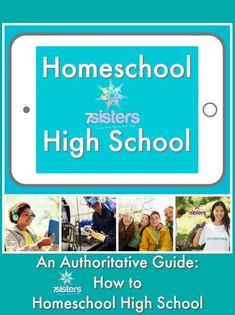 An Authoritative Guide on How to Homeschool High School