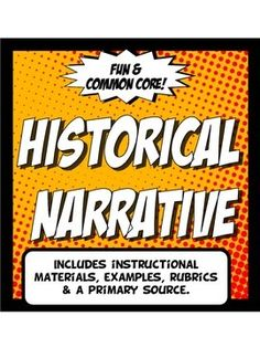This engaging, student centered Common Core writing activity set includes a lesson on how to write a proper narrative with historical content. The narrative templates are intended to be used with a primary source of teacher choice.The lesson includes:1.