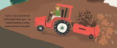Barren Lands - Behind the tractor, the farmer pulls a trailer of muck and straw from the yard. It will feed the soil ready for the new spring crops. From Nature's Day. Publishing date: March Red Tractor, Kids Lighting, Love Reading, Farmer, March, Spring, Day, Illustration, Books