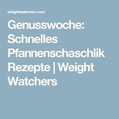 Genusswoche: Schnelles Pfannenschaschlik Rezepte | Weight Watchers