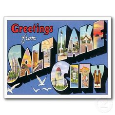 http://rlv.zcache.com/greeting_from_salt_lake_city_utah_ut_postcard-rc605c99cfcba412c8165a458c72c4339_vgbaq_8byvr_512.jpg