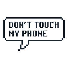 Afbeeldingsresultaat voor Don't touch my phone