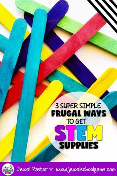 THE BEGINNER'S GUIDE FOR THE CLUELESS STEM TEACHER: Three Super Simple Frugal Ways to Get STEM Supplies | Today, I'm sharing with you three super simple steps to collect tons of STEM supplies with little or no money. Grab a FREE STEM Supplies List as well! #freestemsupplieslist