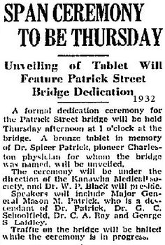 Patrick Street Bridge opened in 1932,  Location chosen instead of Florida Street because of plans for WPA to build Kanawha Blvd.