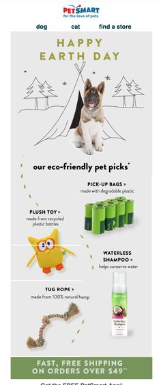 Pet Smart Earth Day Email - Email Blasts - Ideas of Email Blasts - Pet Smart Earth Day Email Design Email Marketing Design, Email Design, Recycled Bottles, Recycle Plastic Bottles, Pet Dogs, Dog Cat, Pets, Waterless Shampoo, Pet Shampoo