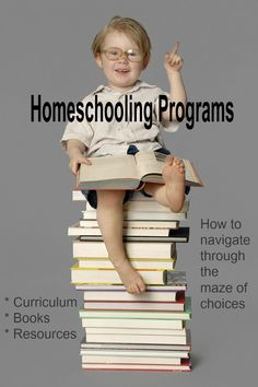 How to navigate through the maze of homeschooling programs out there . . .