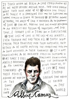 Albert Camus on happiness and love, illustrated by Wendy MacNaughton. Details and prints (benefiting a foundation supporting women writers and artists).