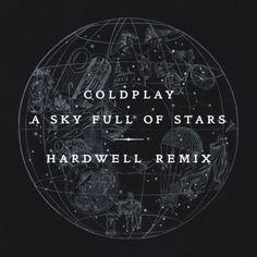 Coldplay - A Sky Full Of Stars (Hardwell Remix) - http://dirtydutchhouse.com/album/coldplay-sky-full-stars-hardwell-remix/
