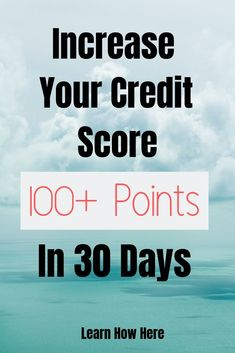 You can increase your credit score 100 points (or more) in 30 days. Learn all the different ways to raise your credit score quickly by using these proven credit boosting tips. Click the pin to learn more.