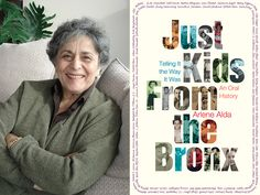 Just Kids From the Bronx: Talking with Arlene Alda About How the Bronx Should Get Some Respect... We spoke with Arlene Alda about her new book, Just Kids from the Bronx.