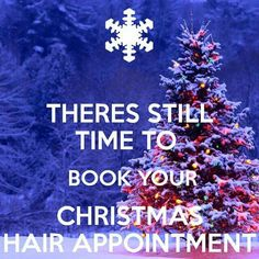 Christmas hair appointment
