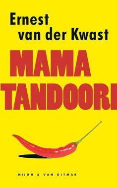 Mama tandoori - Ernest van der Kwast