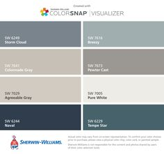 I found these colors with ColorSnap® Visualizer for iPhone by Sherwin-Williams: Storm Cloud (SW 6249), Colonnade Gray (SW 7641), Agreeable Gray (SW 7029), Naval (SW 6244), Breezy (SW 7616), Pewter Cast (SW 7673), Pure White (SW 7005), Tempe Star (SW 6229).