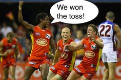 Google Image Result for http://www.michaeldifabrizio.com/wp-content/uploads/2012/04/afl-memes-gold-coast-suns-toss.jpg