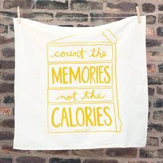 Count the Memories not the Calories van NourishingNotes op Etsy, $15.00