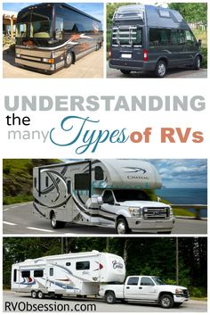 Different Types of RVs - There are so many different types of RVs that it is easy to become confused. Let me outline the main differences for you.