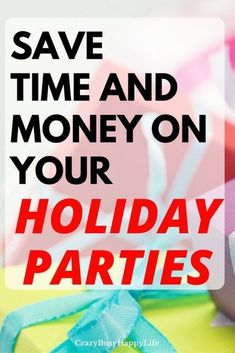 How to Save TIme and Money on your Holiday Gatherings. Do you have a bunch of parties coming up? Here are some tips for keeping costs down and saving your sanity. save money, save time, Chrstmas, Hanukah