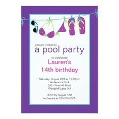 Custom Teen Pool Party Invitation Flip Flops Clothesline created by celebrateitinvites. This invitation design is available on many paper types and is completely custom printed. Teen Pool Parties, Pool Party Birthday Invitations, Party Entertainment, Flip Flops, Purple Birthday, 13th Birthday, Birthday Bash, Birthday Cakes, Party Ideas