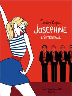 Joséphine - L'intégrale T1 à T3 - cartonné - Fnac.com - Joséphine - Pénélope Bagieu - Livre