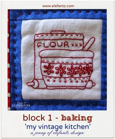 "Join the FREE Block of the Month for 2015! ""The VIntage Kitchen"" - 9 blocks over 9 months and a quilt assembly at the end! Let the fun begin...o/"