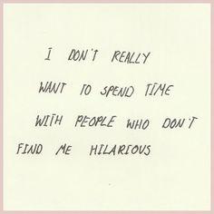Hahahahahahahaha! So true.