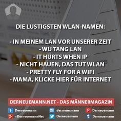 W-LAN #derneuemann #humor #lustig #spaß #sprüche #wlan