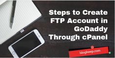 steps to create ftp account in GoDaddy