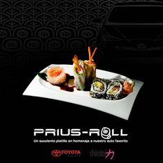 Es momento de atreverse! Experimenta el audaz sabor del #PriusRoll un homenaje al #Prius2016. #SoyToyotaXalapa