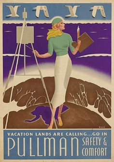 Poster by William P Welsh (1889), ca. 1935, Vacation lands are calling….Pullman, USA.