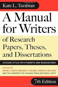A Manual for Writers of Research Papers, Theses, and Dissertations, Seventh Edition: Chicago Style for Students and Researchers (Chicago Guides to Writing, Editing, and Publishing) by Kate L. Turabian, http://www.amazon.com/dp/0226823377/ref=cm_sw_r_pi_dp_W.wfsb0TF7VQE