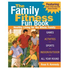 The Family Fitness Fun Book!