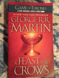 """A book review of """"A Feast For Crows (ASoIaF #4)"""" by George R.R. Martin, where I empathize with previously unsympathetic characters. Unmarked spoilers within for books 1, 2, and 3."""